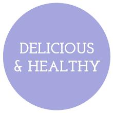 delicious & healthy